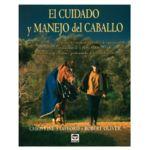 El cuidado y manejo del caballo
