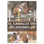 El caballo sin lesiones
