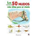 Los 50 nudos mas útiles para el jinete